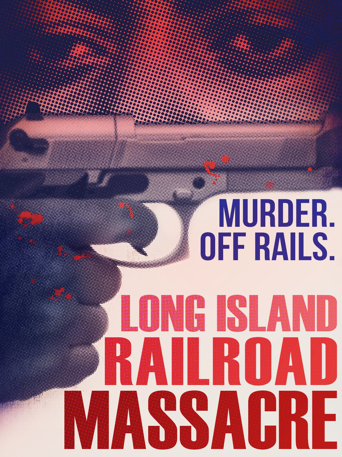 Long Island Railroad Massacre