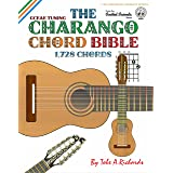 The Charango Chord Bible: GCEAE Standard Tuning 1,728 Chords (Fretted Friends Series)