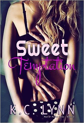 Sweet Temptation (Men Of Honor Book 2) written by K.C. Lynn