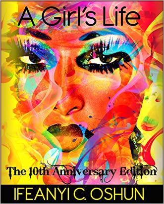 A Girl's Life: The 10th Anniversary Edition