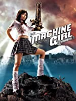 The Machine Girl [HD]