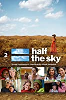 Half the Sky: Turning Oppression into Opportunity for Women Worldwide - Night 2