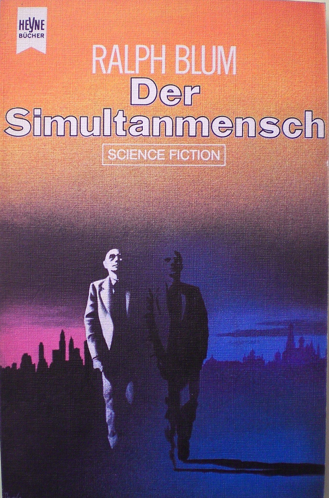 Ralph Blum - Der Simultanmensch