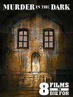 8 Films To Die For: Murder in the Dark
