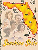 Sunshine State [HD]