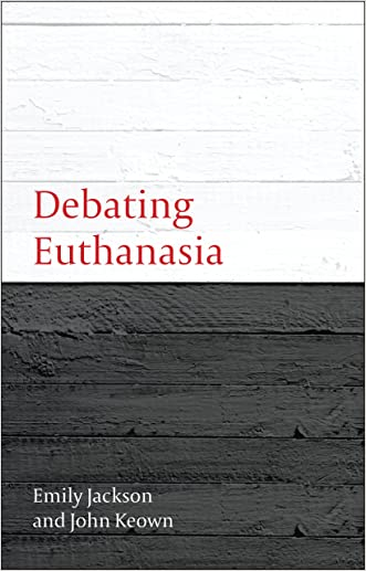 Debating Euthanasia: 3 (Debating Law)