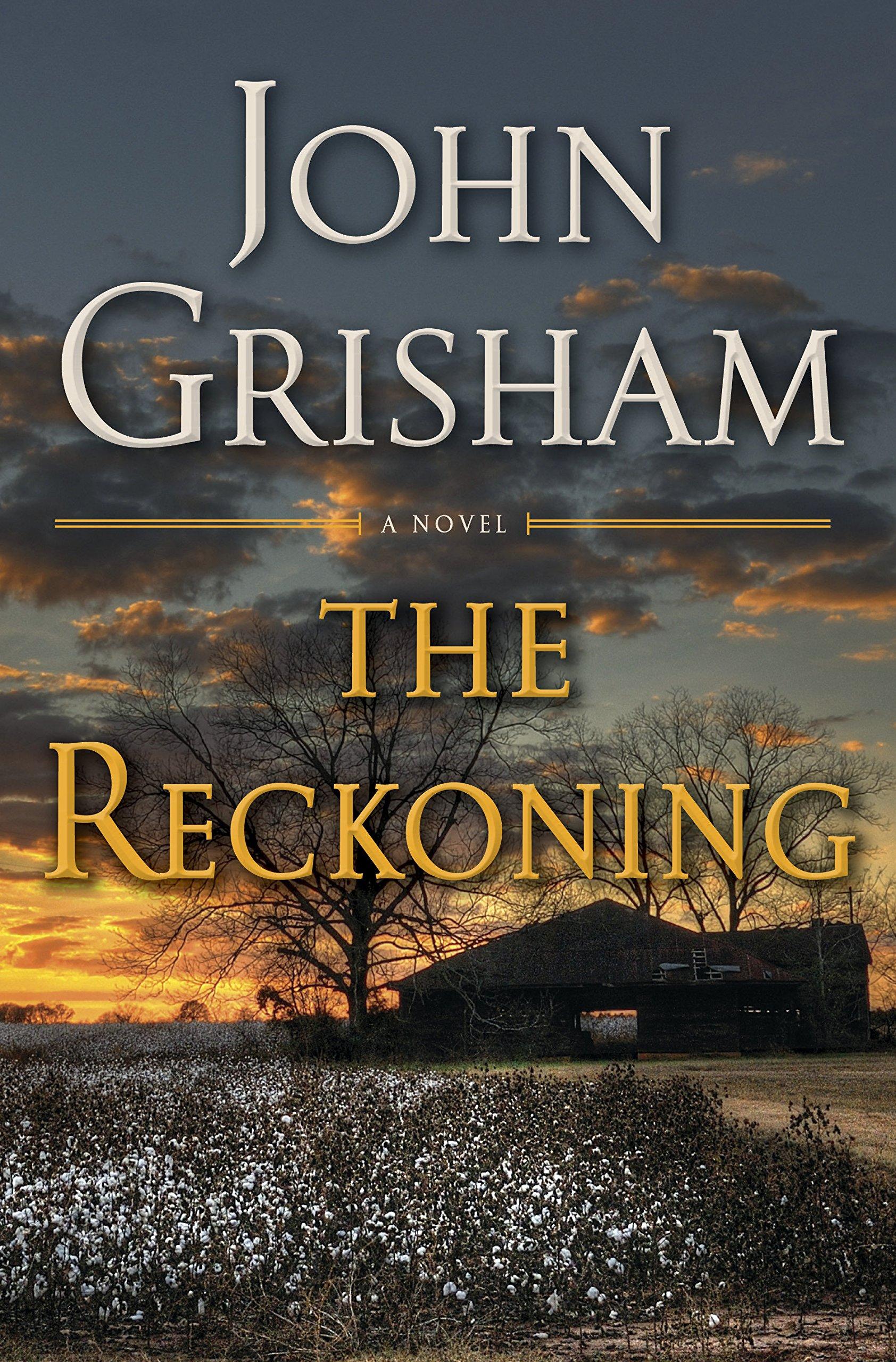 Buy John Grisham Reckoning Now!