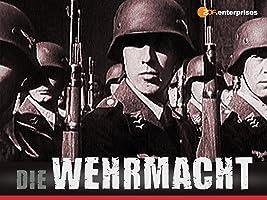 Die Wehrmacht, Staffel 1