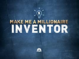 Make Me A Millionaire Inventor, Season 1