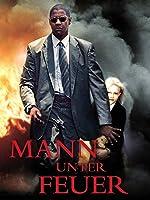 Mann unter Feuer