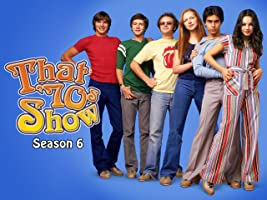 That 70's Show Season 6 [HD]