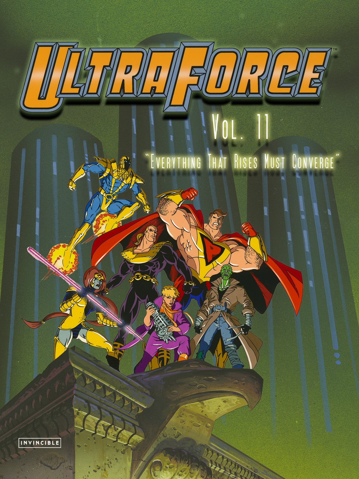 "Ultraforce Vol. 11""Everything That Rises Must Converge"""