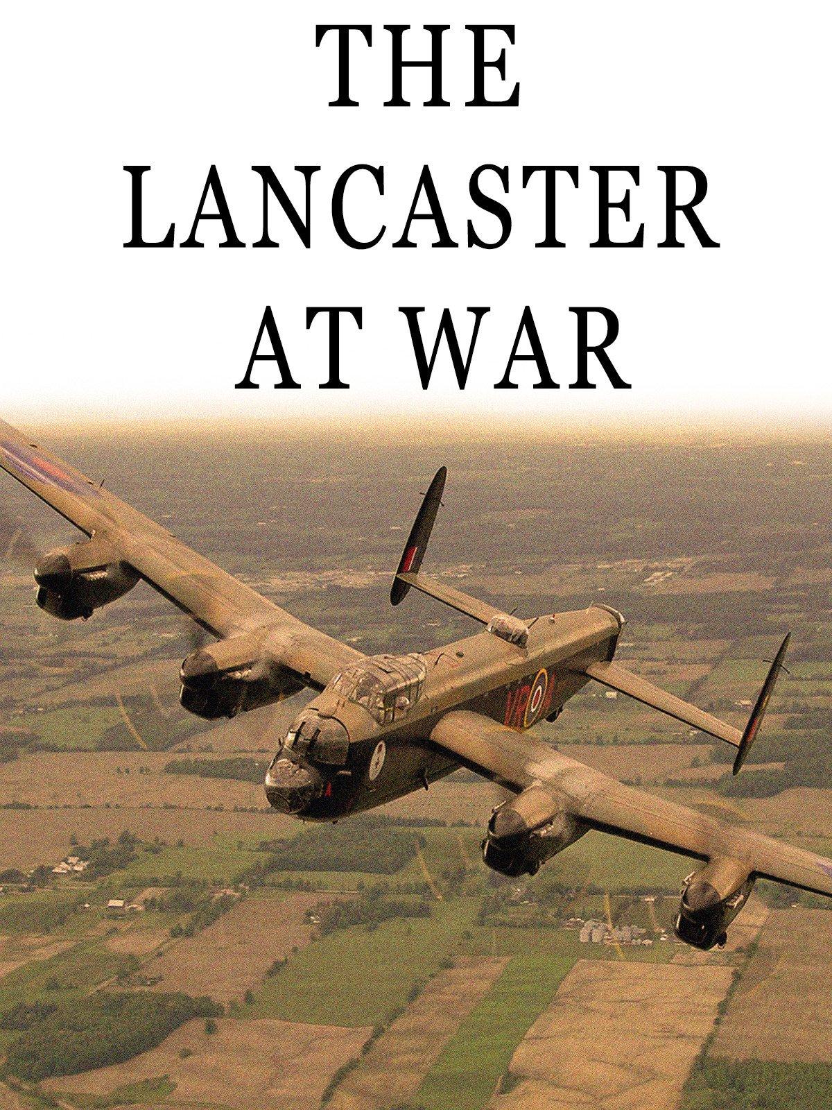 The Lancaster at War