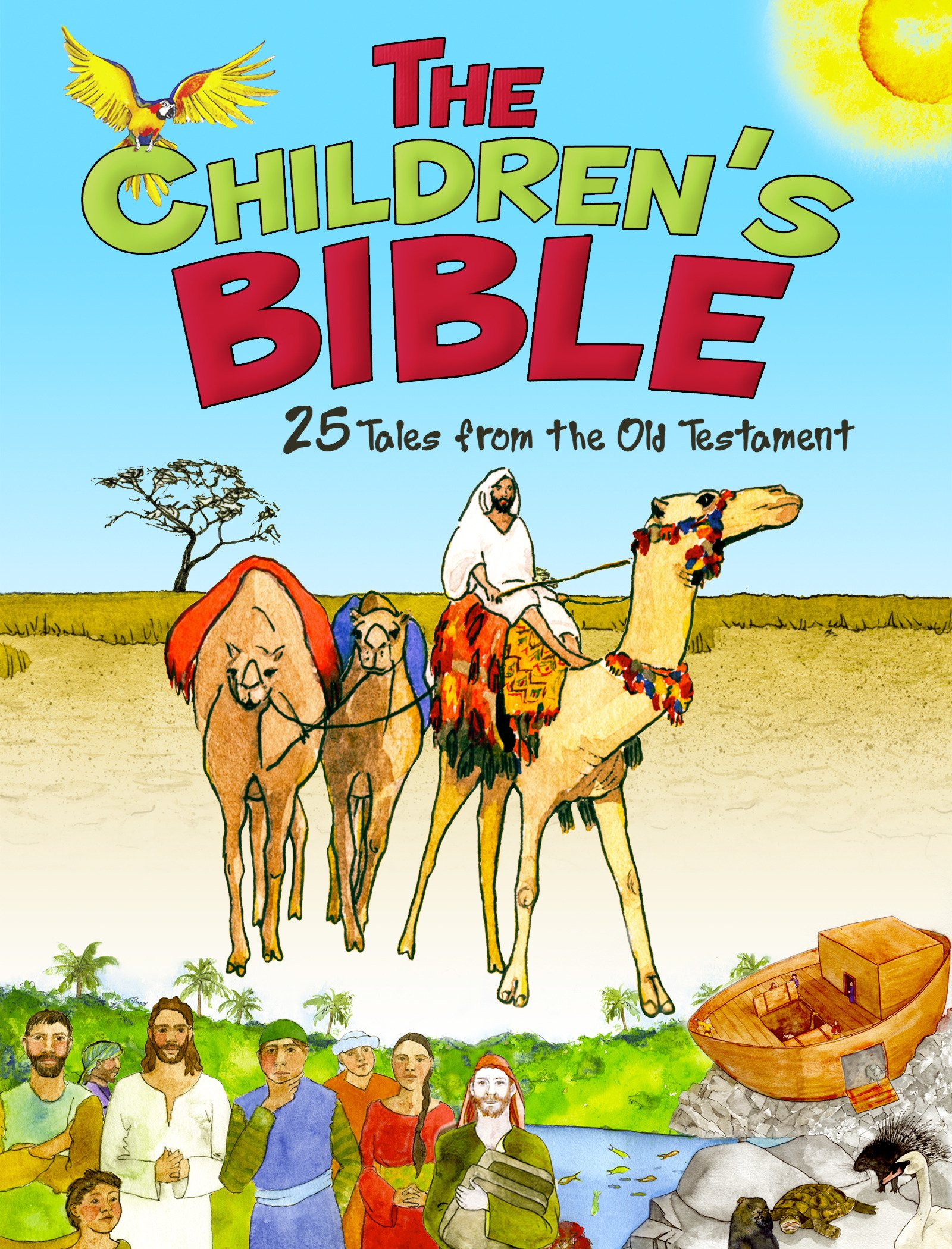 The Children's Bible: 25 Tales from the Old Testament