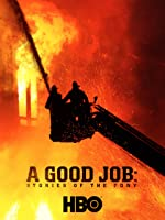 A Good Job: Stories of the FDNY