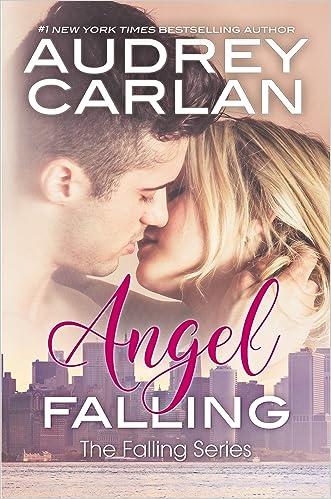 Angel Falling (The Falling Series Book 1)