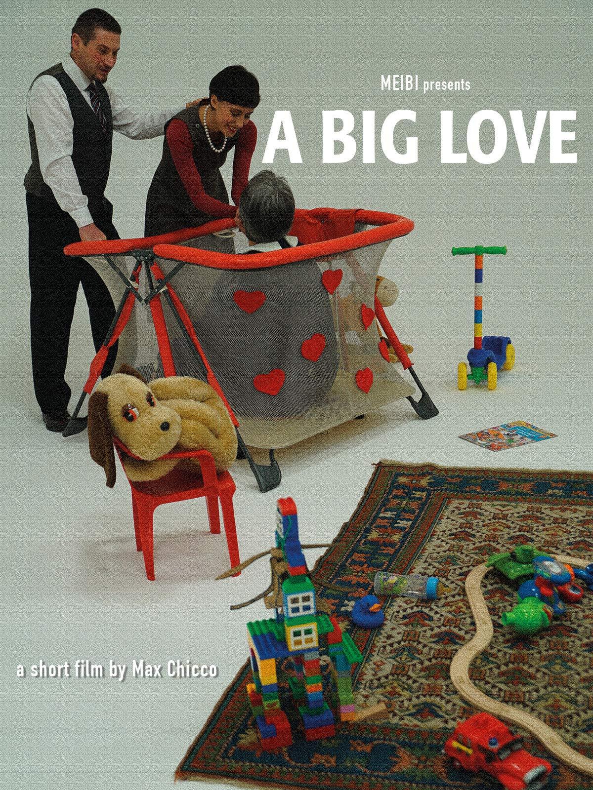 A Big Love