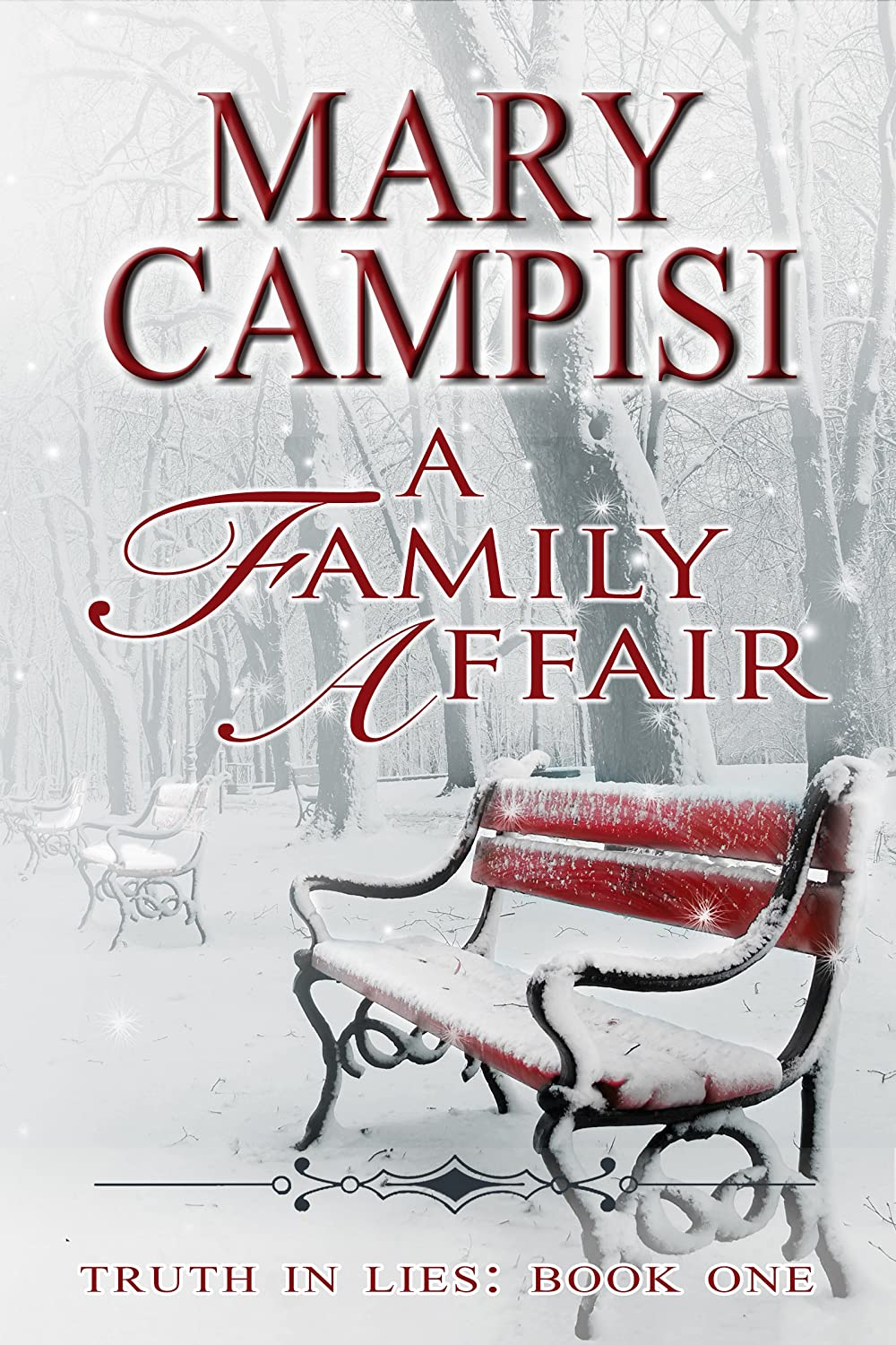 A Family Affair: Truth in Lies, Book 1 by Mary Campisi