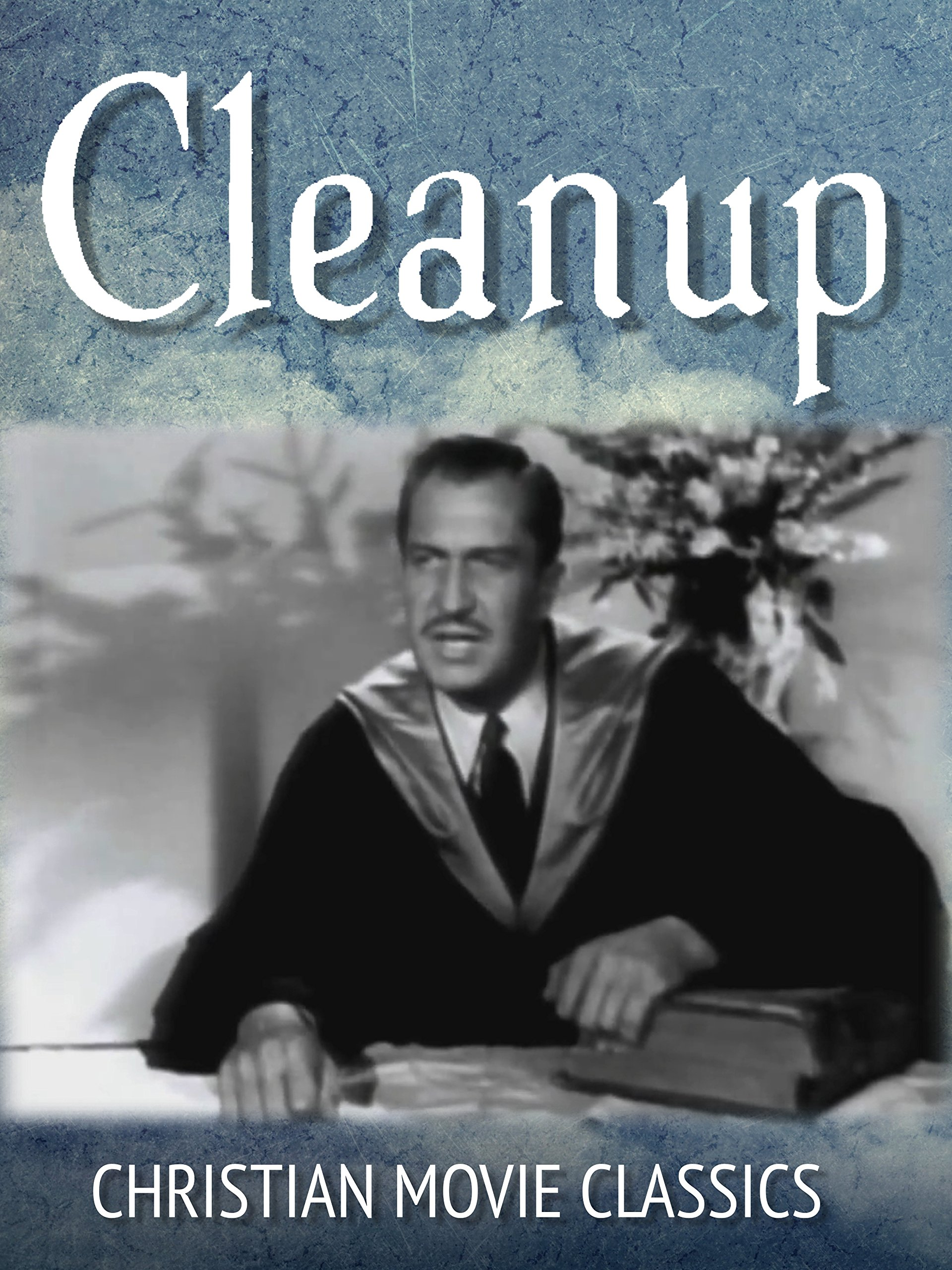 Cleanup: Christian Movie Classics