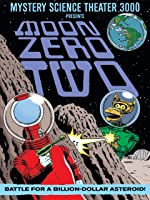 Mystery Science Theater 3000: Moon Zero Two