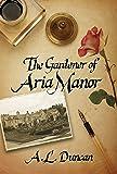The Gardener of Aria Manor