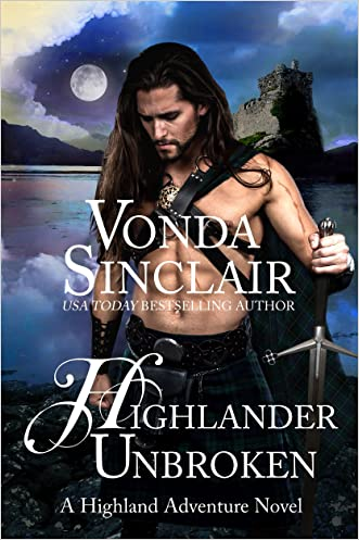 Highlander Unbroken (Highland Adventure Book 8)