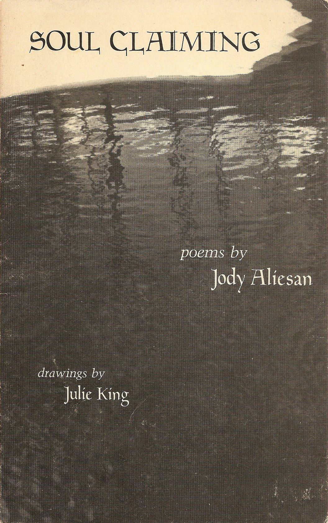Soul claiming : poems, Aliesan, Jody