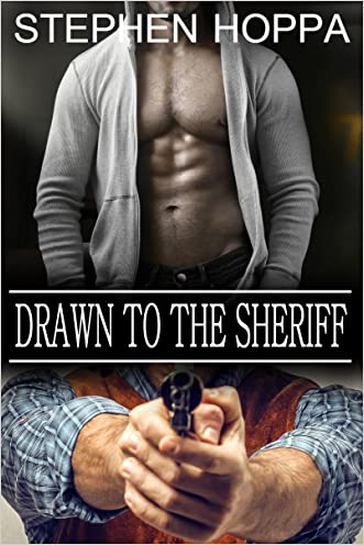 Drawn to the Sheriff: Submitting to the Older Alpha Cowboy m/m Dark Romance Erotica (Fugitive Hearts Book 2)