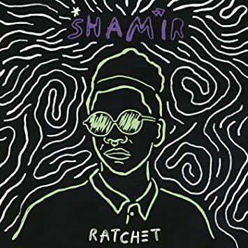 Shamir – Ratchet