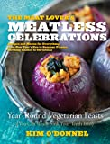 The Meat Lover's Meatless Celebrations