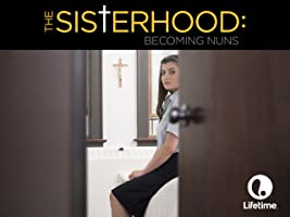 The Sisterhood: Becoming Nuns Season 1