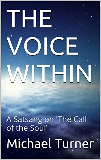 THE VOICE WITHIN: A Satsang on 'The Call of the Soul'