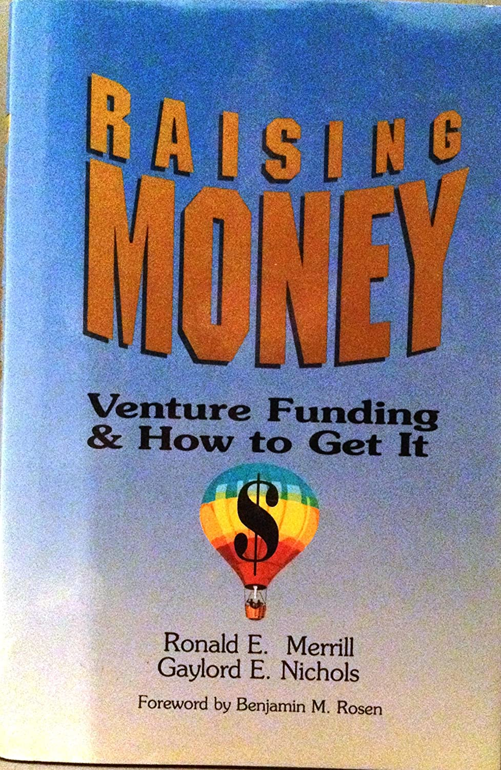 Raising Money - Ventture Funding and How to Get It