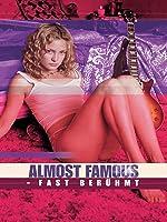 Almost Famous - Fast Ber�hmt
