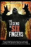 The Legend of Six Fingers