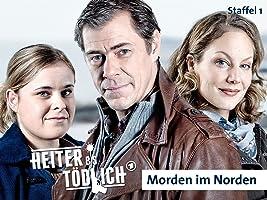 Heiter bis t�dlich: Morden im Norden - Staffel 1