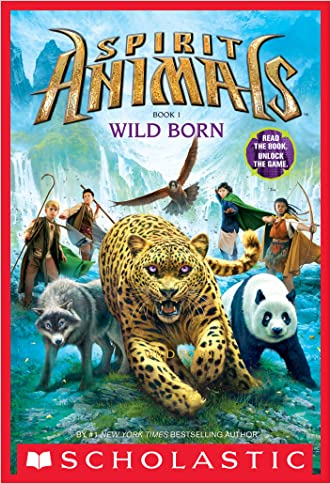 Spirit Animals: Book 1: Wild Born written by Brandon Mull
