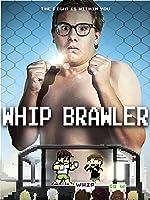 Whip Brawler