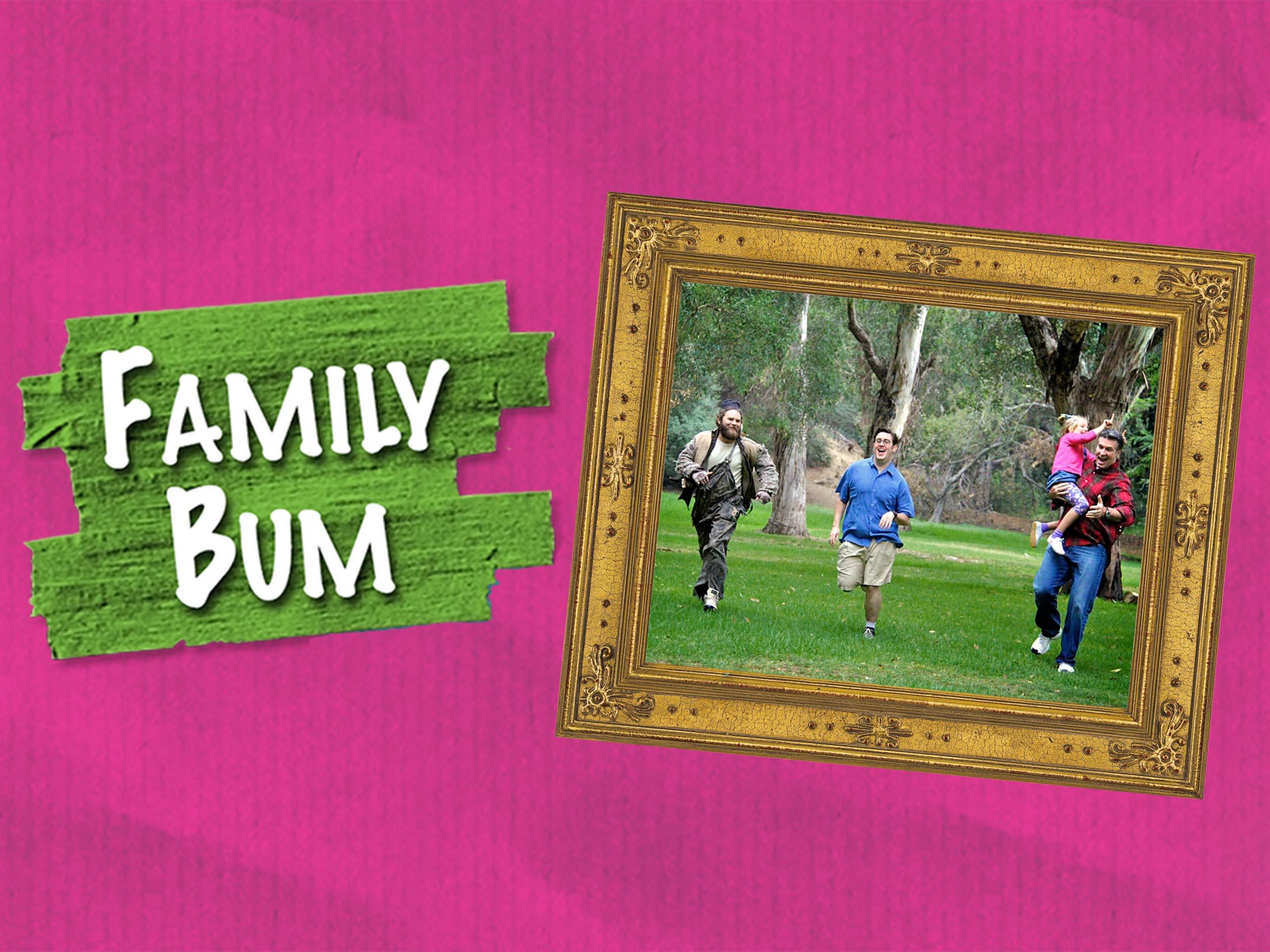 Family Bum on Amazon Prime Video UK