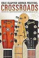 Eric Clapton: Crossroads Guitar Festival 2013 [HD]