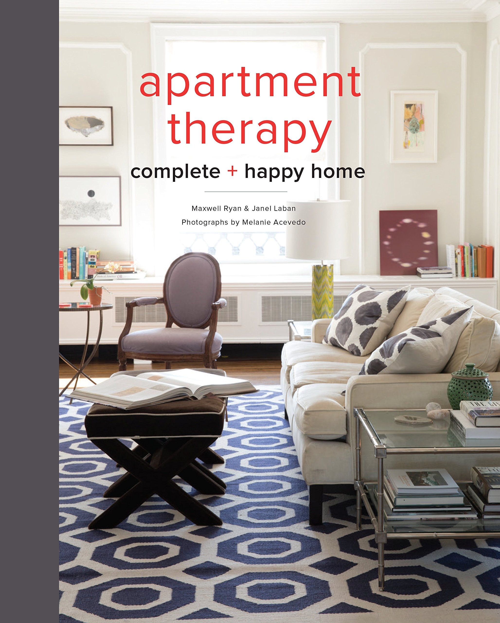 The Apartment Therapy Complete Home Book ISBN-13 9780770434458