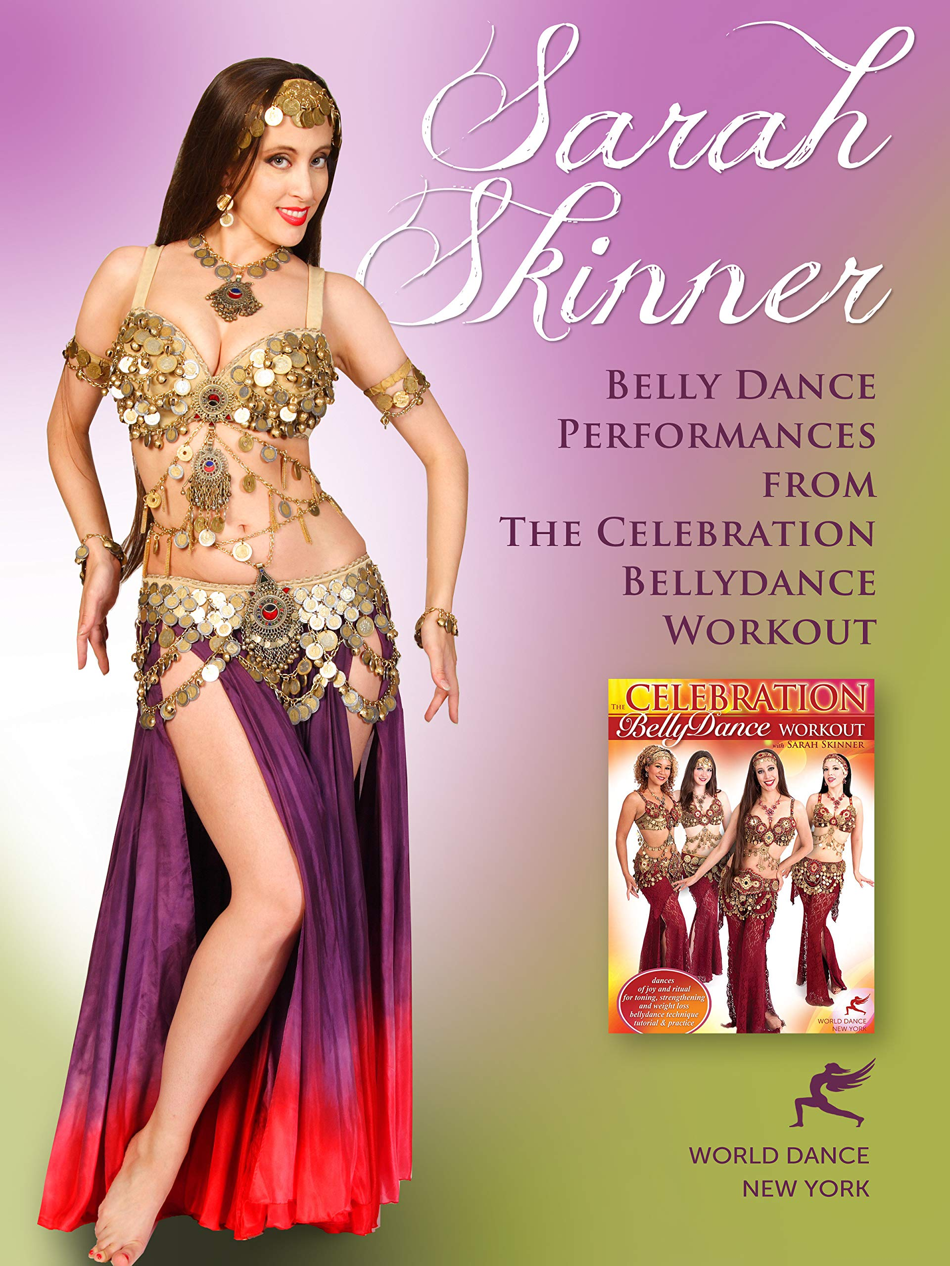 Sarah Skinner - Belly Dance Performances from the Celebration Belly Dance Workout