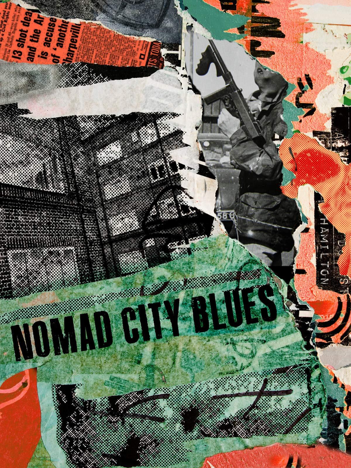 Nomad City Blues