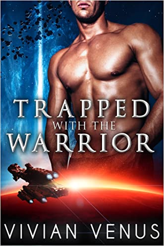 Trapped with the Warrior: A Sci-Fi Alien Shifter Romance (Warriors of Raspharion Book 2)