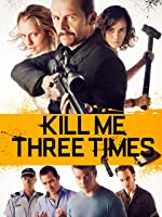 Kill Me Three Times [HD]