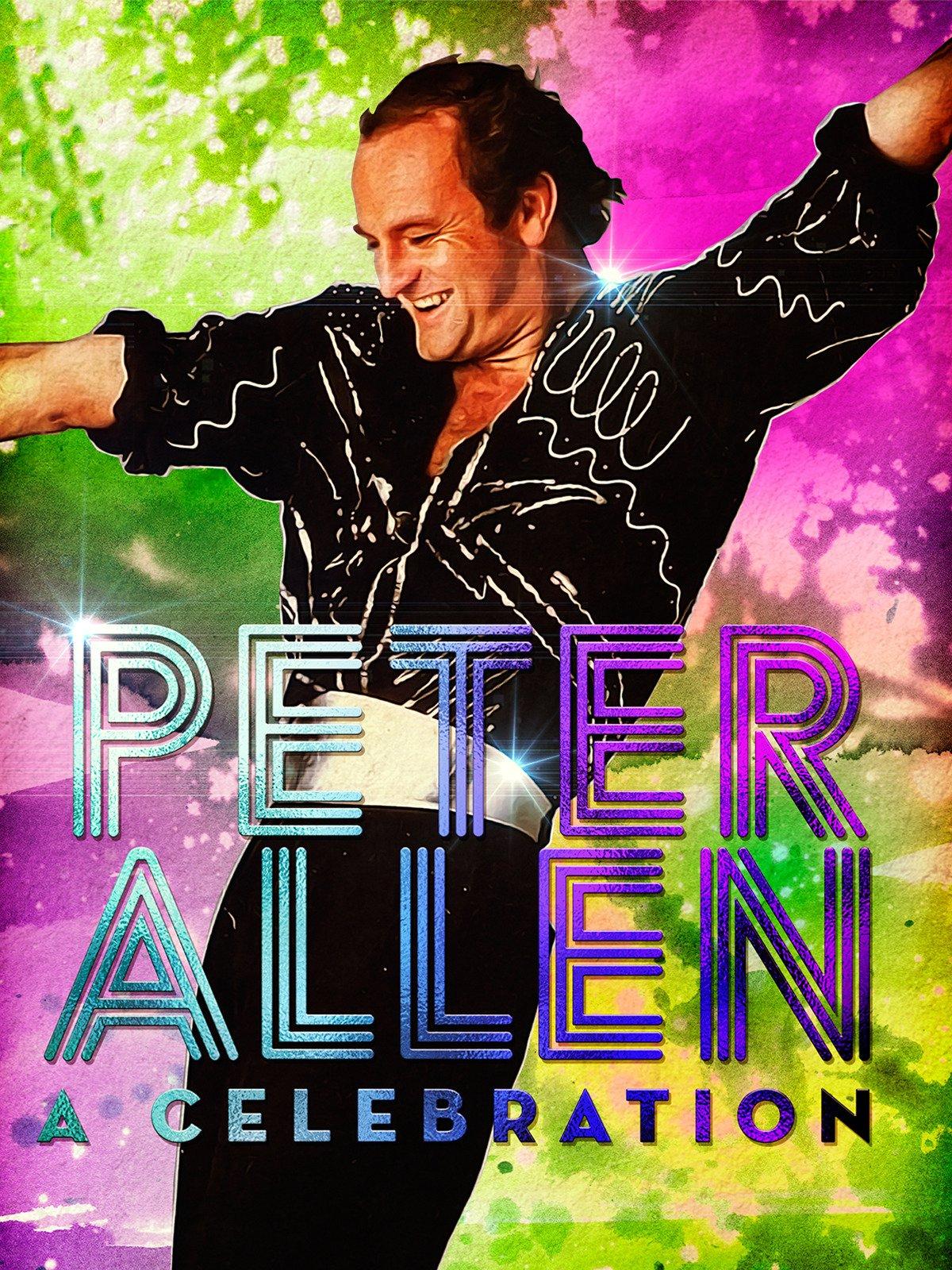 Peter Allen: A Celebration