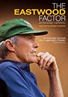 The Eastwood Factor: Extended Version