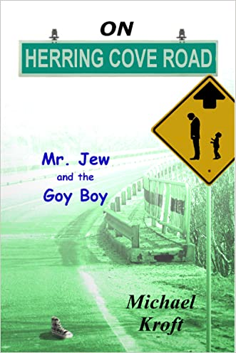 On Herring Cove Road: Mr. Jew And The Goy Boy