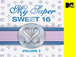 My Super Sweet 16 Volume 2