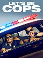 Let's Be Cops [HD]